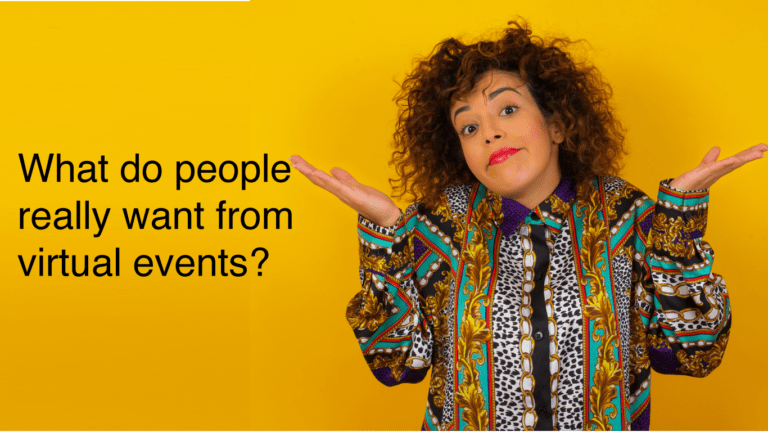 what do people really want from a virtual event