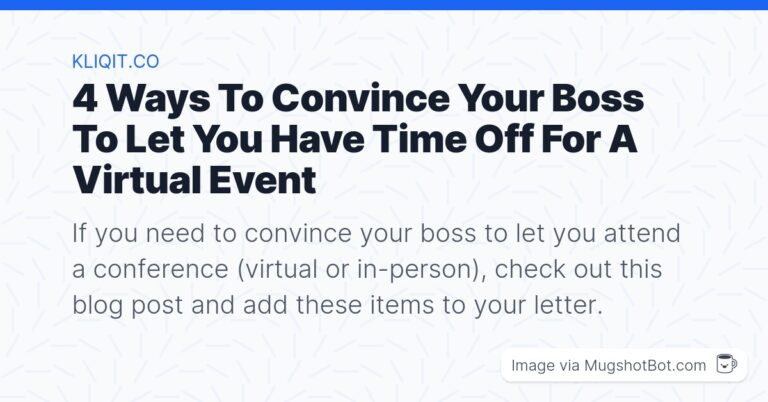 Convince your boss to let you attend conference
